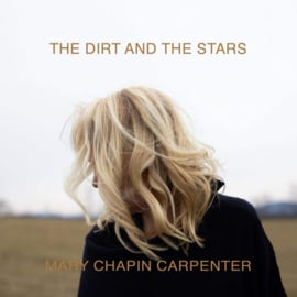 Mary Chapin Carpenter - The Dirt And The Stars CD 7-8-2020