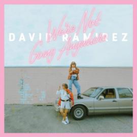 David Ramirez - We're not Going Anywhere CD