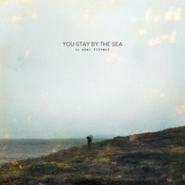 Axel Flovent - You Stay By The Sea CD Release 15-1-2021