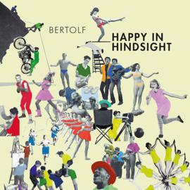 Bertolf - Happy In Hindsight CD Release 28-5-2021