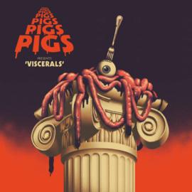 Pigs, Pigs, Pigs, Pigs - Viscerals  CD Release 3-4-2020