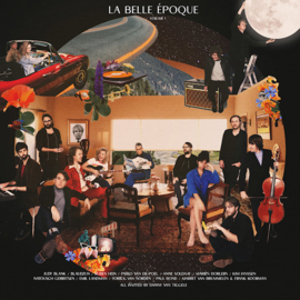 La Belle Epoque - Volume 1 CD Release 10-9-2021