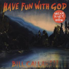 Bill Callahan - Have Fun With God LP