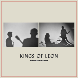 Kings Of Leon - When You See Yourself CD Release 5-3-2021