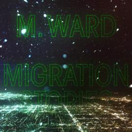 M.Ward - Migration Stories CD Release 3-4-2020