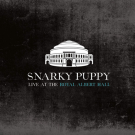 Snarky Puppy - Live At The Royal Albert Hall 2 CD Release 3-4-2020