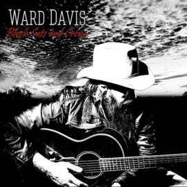 Ward Davis - Black cats And Crows CD Release 8-1-2021