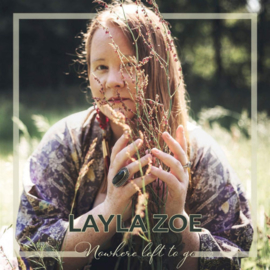 Layla Zoe - Nowhere Left To Go CD Release 8-1-2021