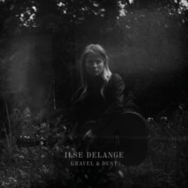 Ilse Delange - Gravel & Dust LP