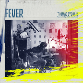 Thomas Dybdahl - Fever CD Release 13-3-2020