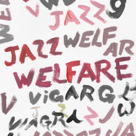 Viagra Boys - Welfare Jazz CD Release 8-1-2021