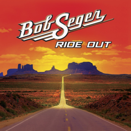 Bob Seger - Ride Out CD
