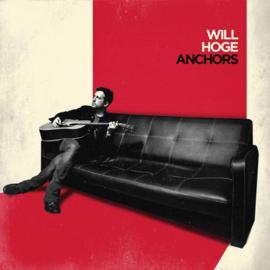 Will Hoge - Anchors CD