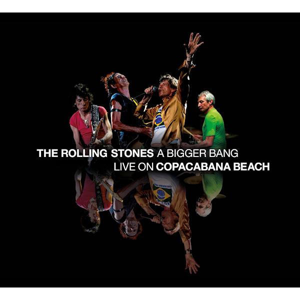 Rolling Stones - A Bigger Bang, Live On Copacabana Beach 2CD +DVD Release 9-7-2021