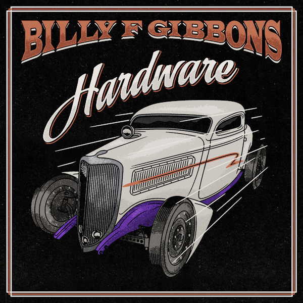 Billy F Gibbons - Hardware CD Release 4-6-2021