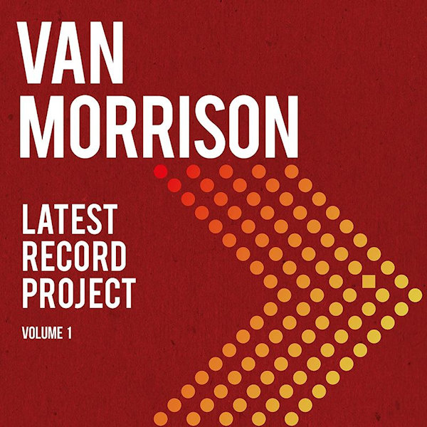 Van Morrison - Latest Record Project 2 CD Release 7-5-2021