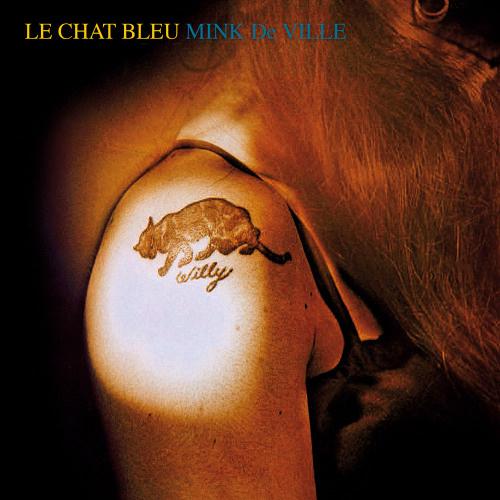 Mink Deville - Le Chat Bleu CD