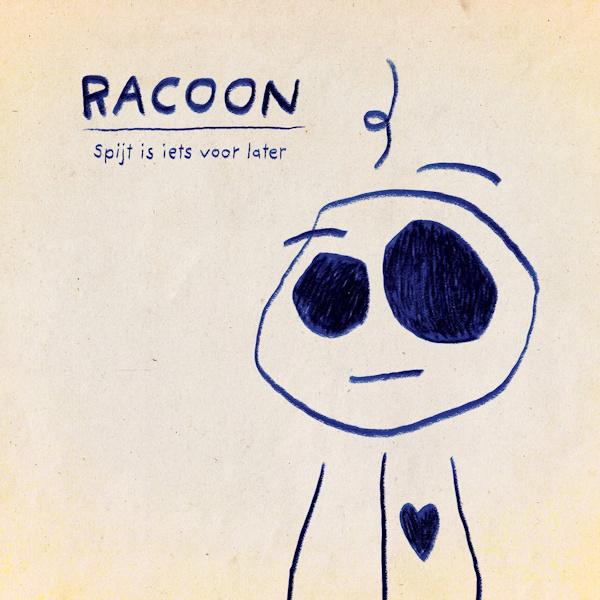 Racoon - Spijt Is Iets Voor Later CD Release 2-10-2021