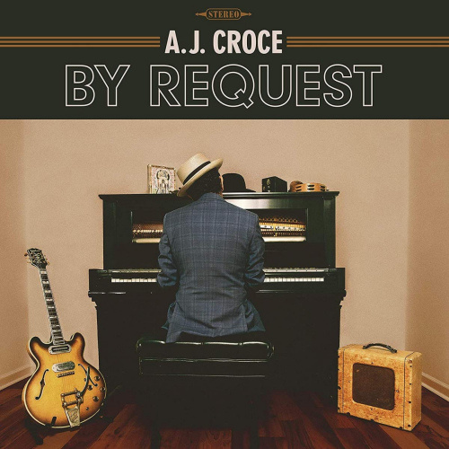 A.J. Croce - By Request CD Release 5-2-2021