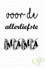 allerliefste mama
