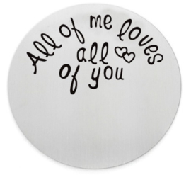 All of me loves
