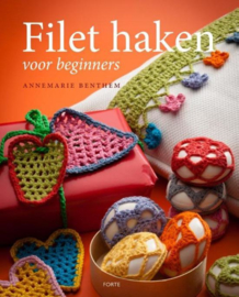 Annemarie Benthem - Filet haken voor beginners