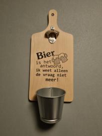 Broodplank opener bier is het andwoord