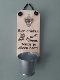 Bier drinken doe je nooit alleen tenzij je alleen bent