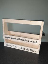 Houten bierkrat > Alle goede dingen in het leven beginnen met een B