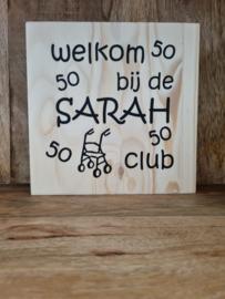 Welkom bij de sarah club