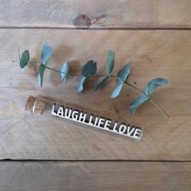 Laugh Life Love