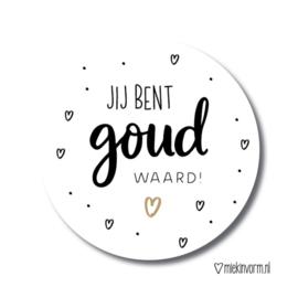 Jij bent Goud Waard! | Stickers | 10 stuks