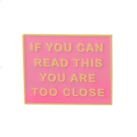 Pin ''too close''