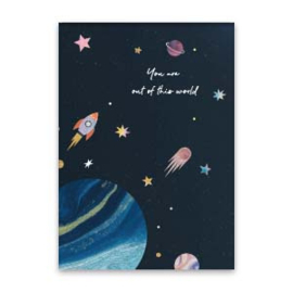 Kaart ''you're out of this world''
