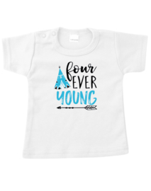 T shirt four ever young