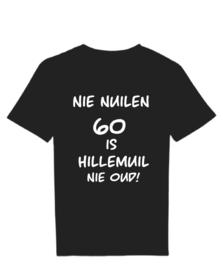 T-shirt nie nuilen 60 is nie oud