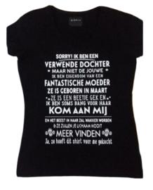 T-shirt sorry! Ik ben een verwende dochter.