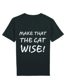 T-shirt make that the cat wise.