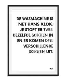 De wasmachine is net Hans Klok - Poster