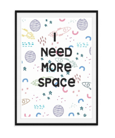 I need more space - Poster