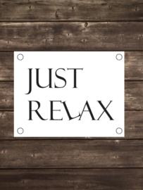 Tuinposter Just Relax modern - Diverse formaten