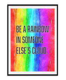 Be a rainbow - Kleurrijke poster