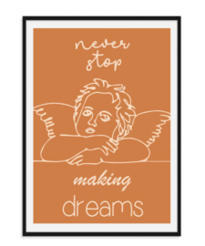 Never stop making dreams - Poster