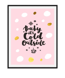 Baby it's cold - Poster Kerst