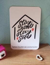 Stay Home Stay Safe kaart met boodschap - GRATIS
