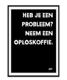 Heb je een probleem - Poster