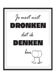 Dronken denken poster