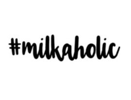 'Milkaholic' Strijkapplicatie