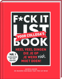 F*ck it list Collegas