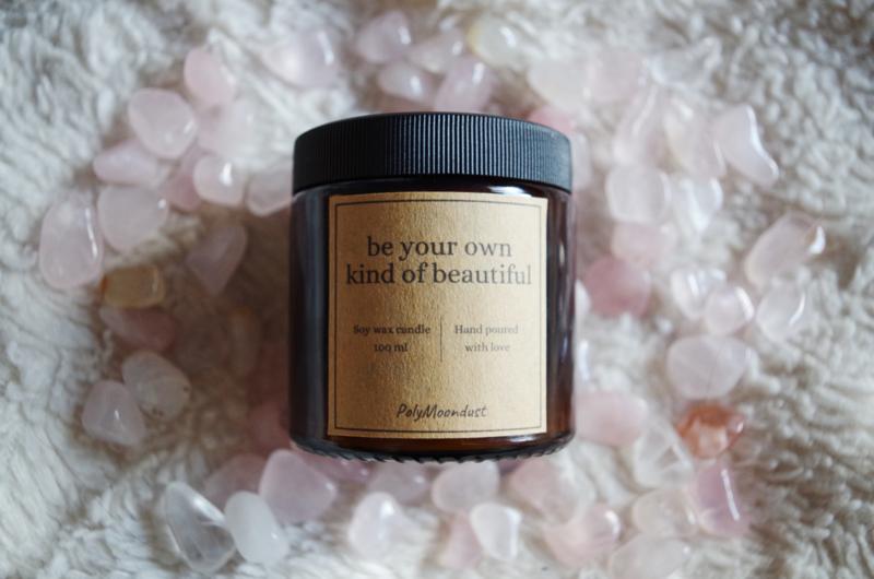 Self-love kaars | Be your own kind of beautiful | Rozenkwarts | Soja edelsteen geur kaars